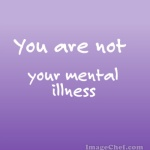 you-are-not-your-mental-illness